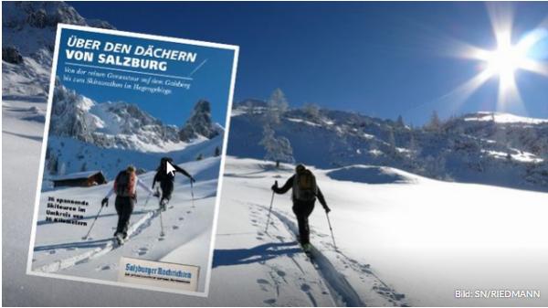 36 spannende Skitouren im Umkreis von 36 Kilometern. Bild: SN/Riedmann